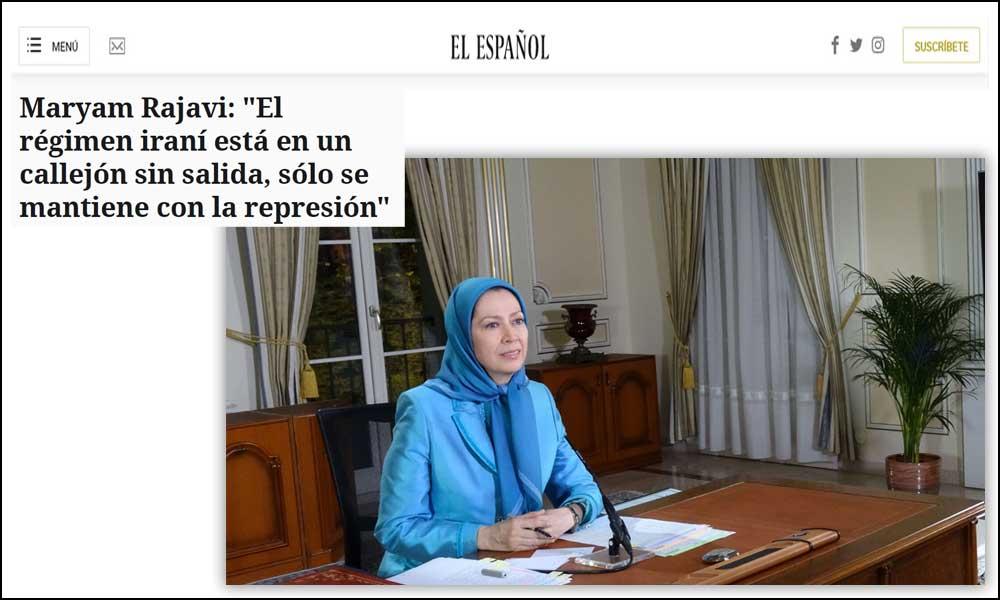 """مقابلة صحيفة """"ال اسبانيول"""" الإسبانية مع مريم رجوي: """"النظام الإيراني في طريق مسدود، يبقى فقط مع القمع"""""""