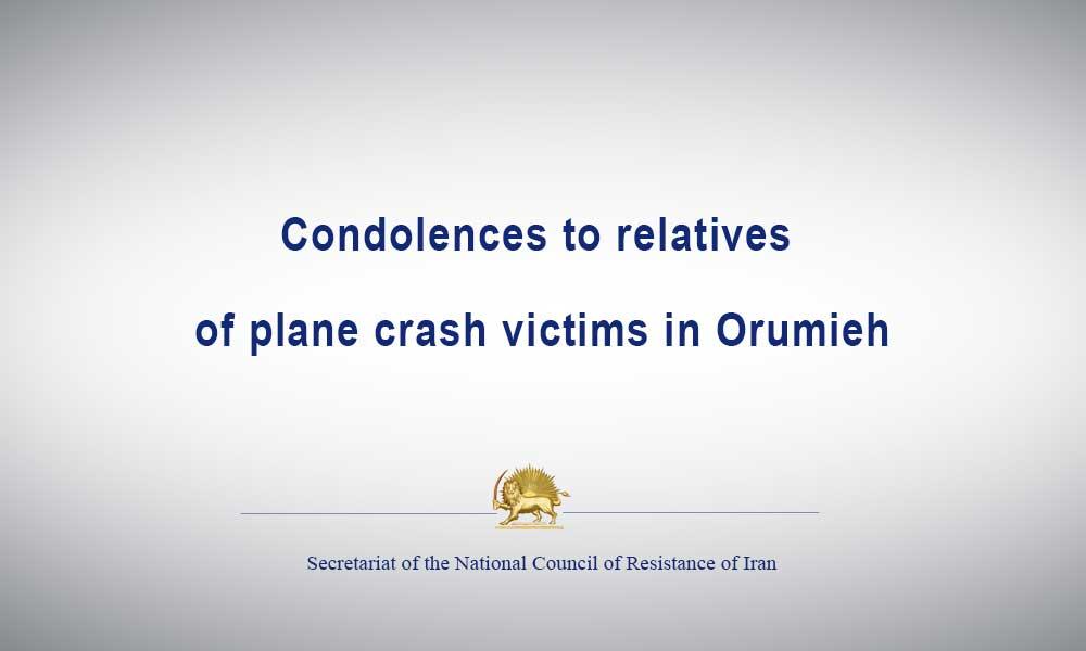 Condolences to relatives of plane crash victims in Orumieh