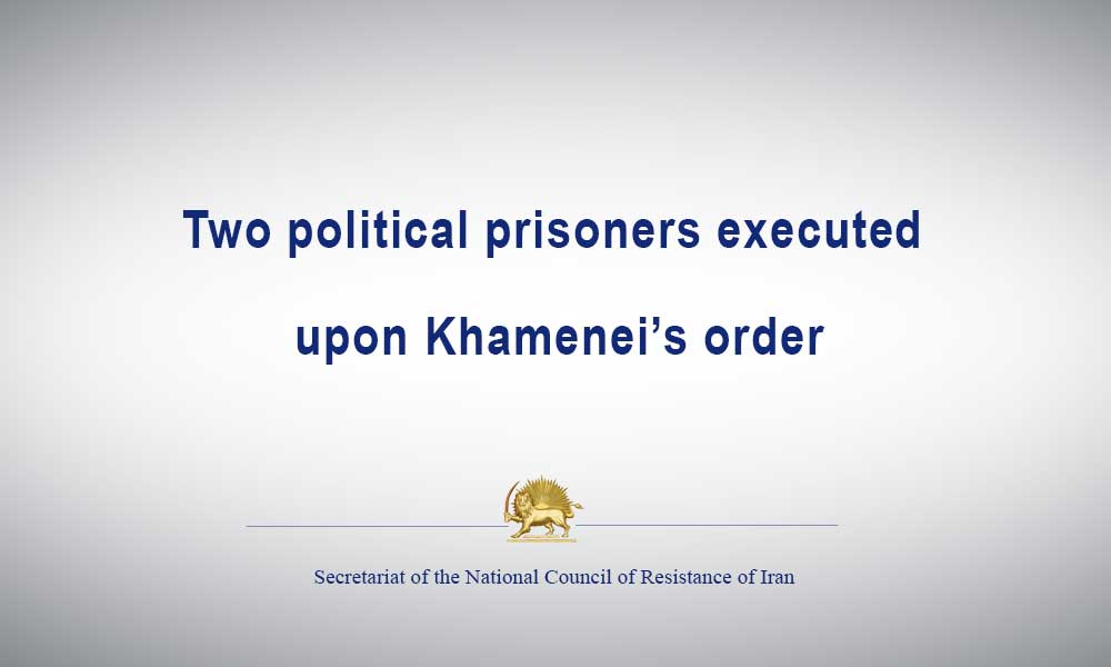Two political prisoners executed upon Khamenei's order