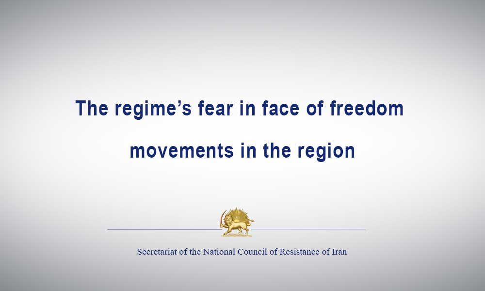 The regime's fear in face of freedom movements in the region
