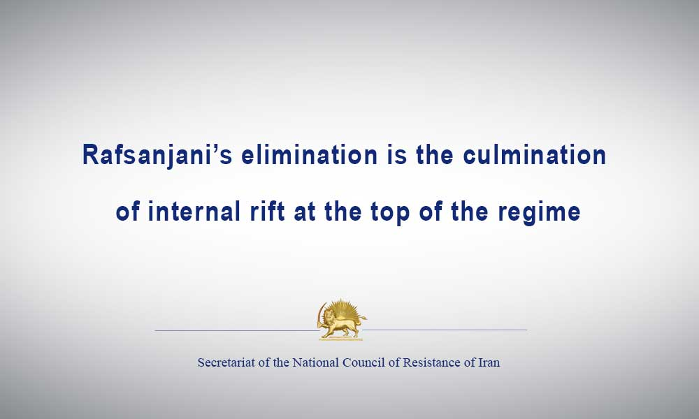 Rafsanjani's elimination is the culmination of internal rift at the top of the regime
