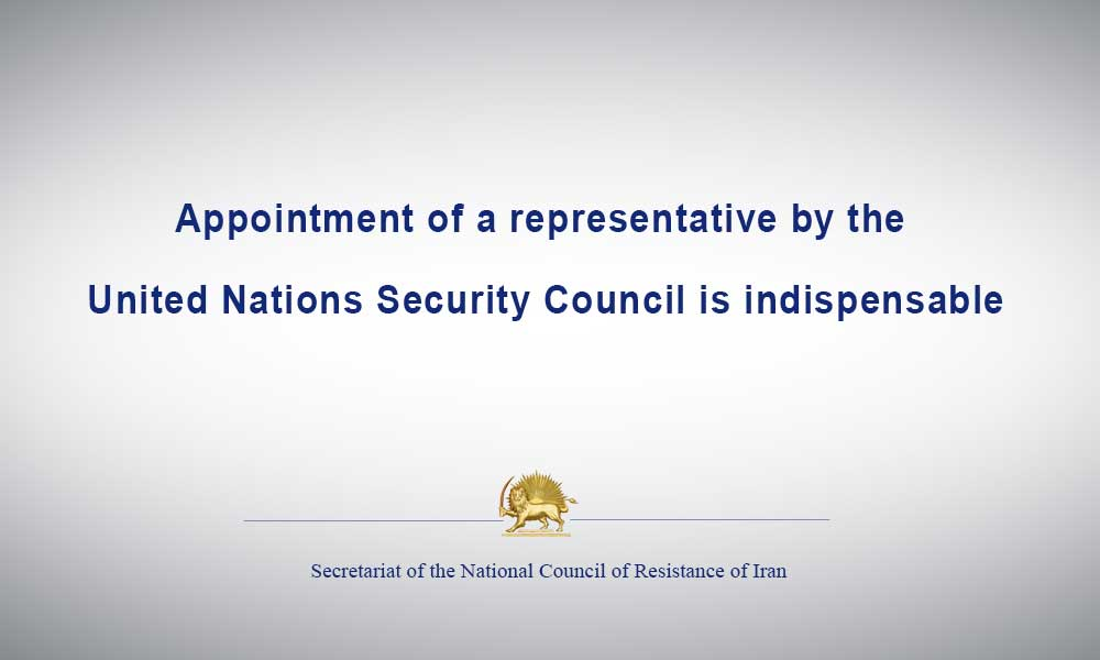 Appointment of a representative by the United Nations Security Council is indispensable