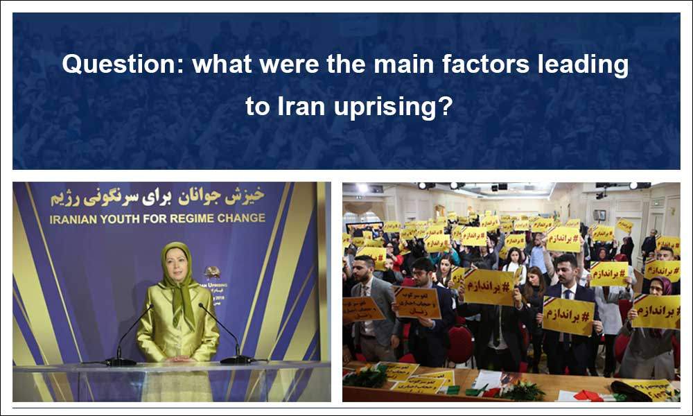 Question: what were the main factors leading to Iran uprising?