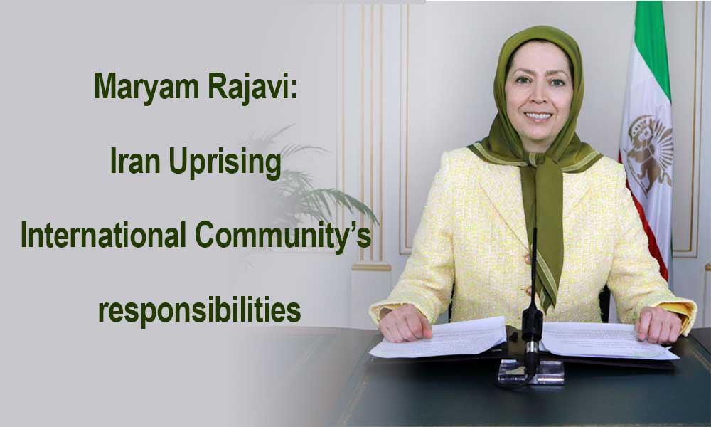 Maryam Rajavi: Iran Uprising, International Community's responsibilities