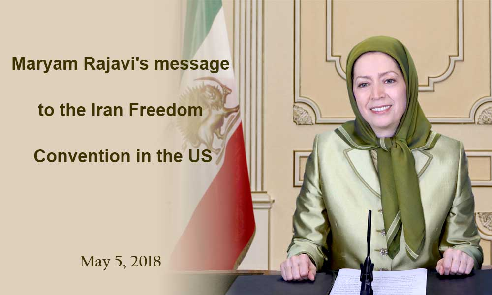Maryam Rajavi's message to the Iran Freedom Convention in the US
