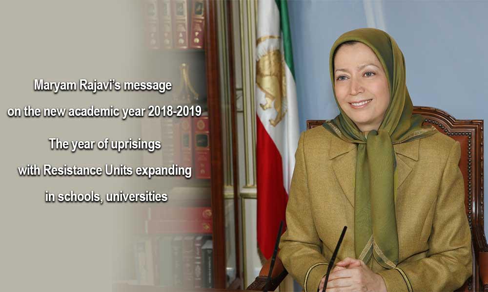 Maryam Rajavi's message on Iran new academic year 2018-2019