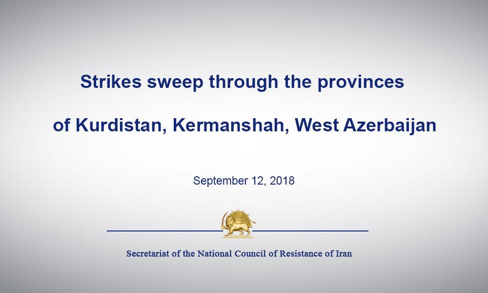Strikes sweep through the provinces of Kurdistan, Kermanshah, West Azerbaijan