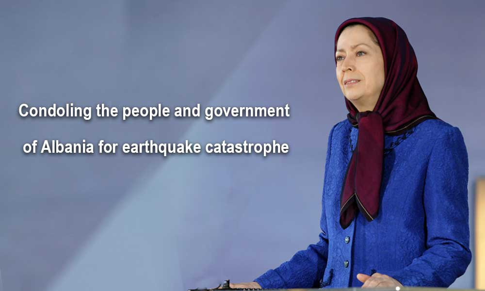 Condoling the people and government of Albania for earthquake catastrophe
