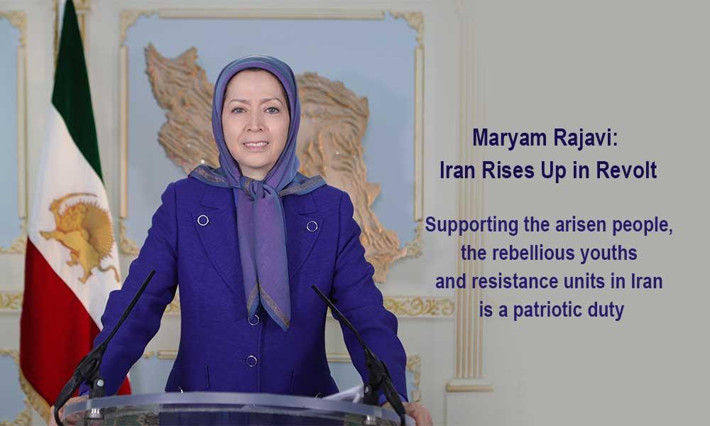Maryam Rajavi: Iran Rises Up in Revolt