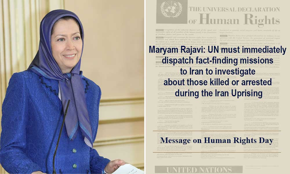 Maryam Rajavi: UN must immediately dispatch fact-finding missions to Iran to investigate about those killed or arrested during the Iran Uprising