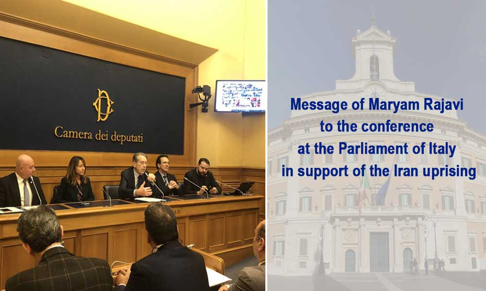 Message of Maryam Rajavi to the conference at the Parliament of Italy in support of the Iran uprising