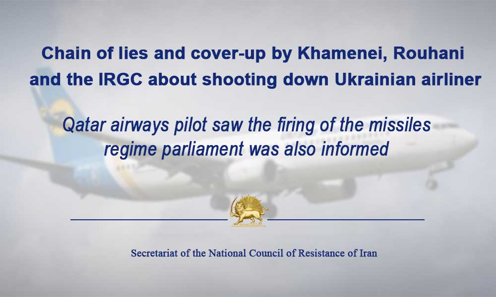 Chain of lies and cover-up by Khamenei, Rouhani, and the IRGC about shooting down Ukrainian airliner