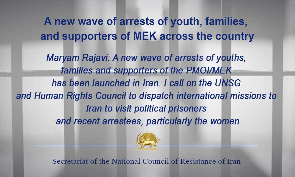 A new wave of arrests of youth, families, and supporters of MEK across the country