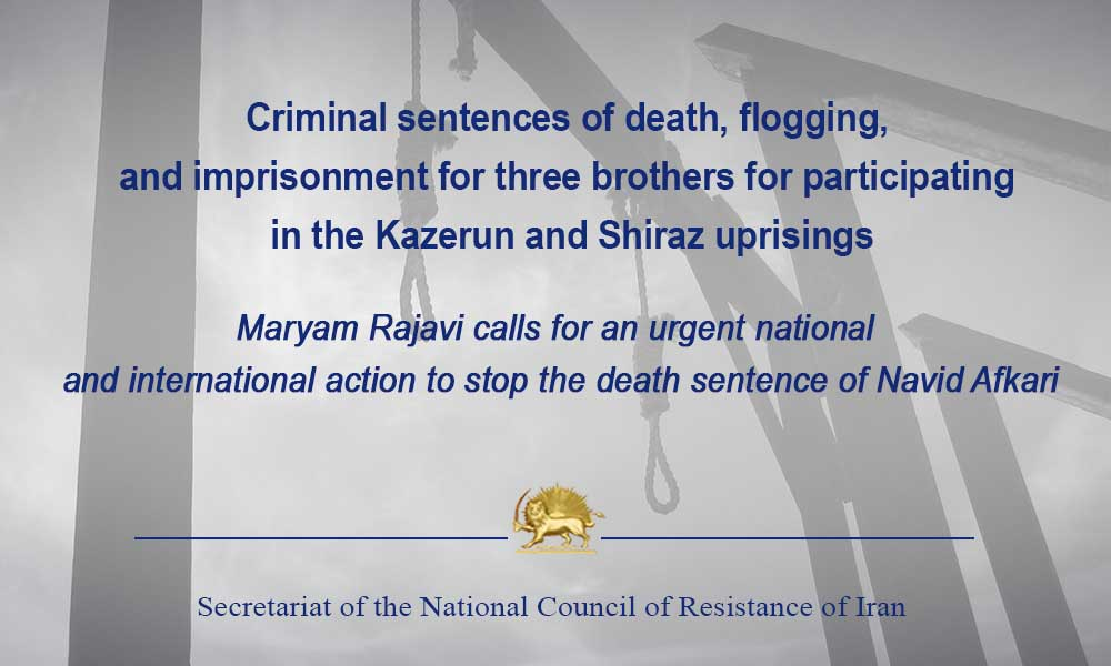Criminal sentences of death, flogging, and imprisonment for three brothers for participating in the Kazerun and Shiraz uprisings