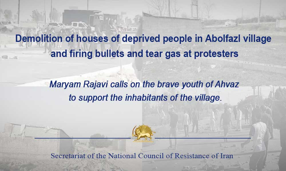 Demolition of houses of deprived people in Abolfazl village and firing bullets and tear gas at protesters