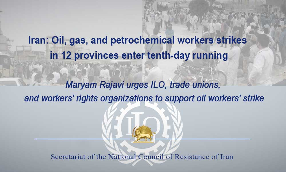 Iran: Oil, gas, and petrochemical workers strikes in 12 provinces enter tenth-day running