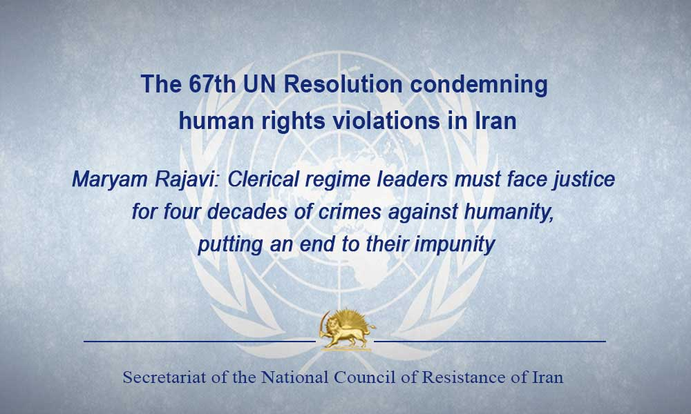 The 67th UN Resolution condemning human rights violations in Iran