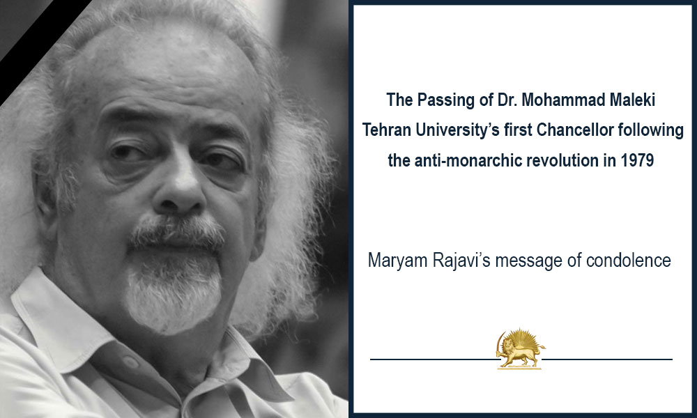The Passing of Dr. Mohammad Maleki Tehran University's first Chancellor following the anti-monarchic revolution in 1979