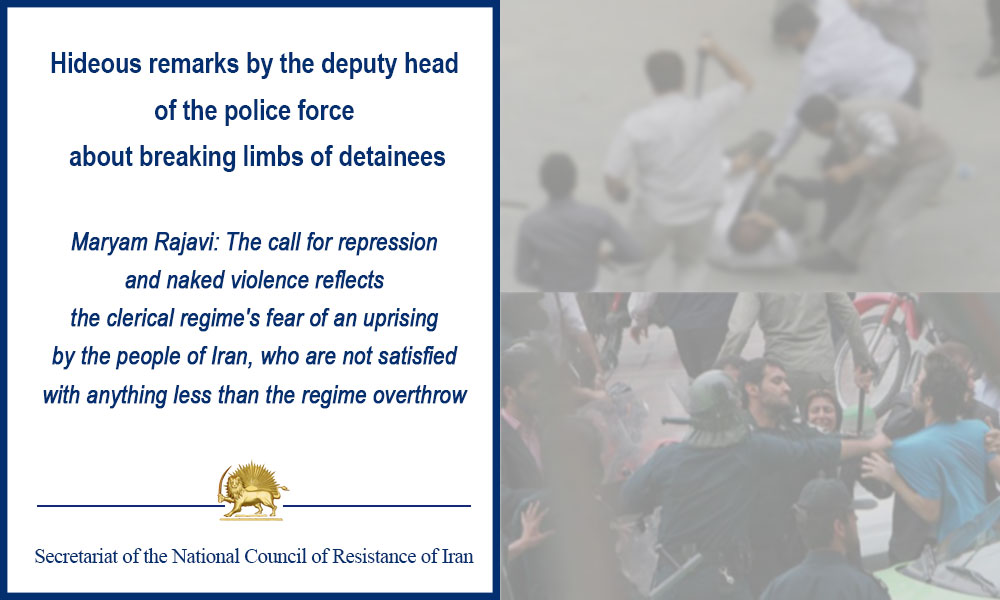 Hideous remarks by the deputy head of the police force about breaking limbs of detainees