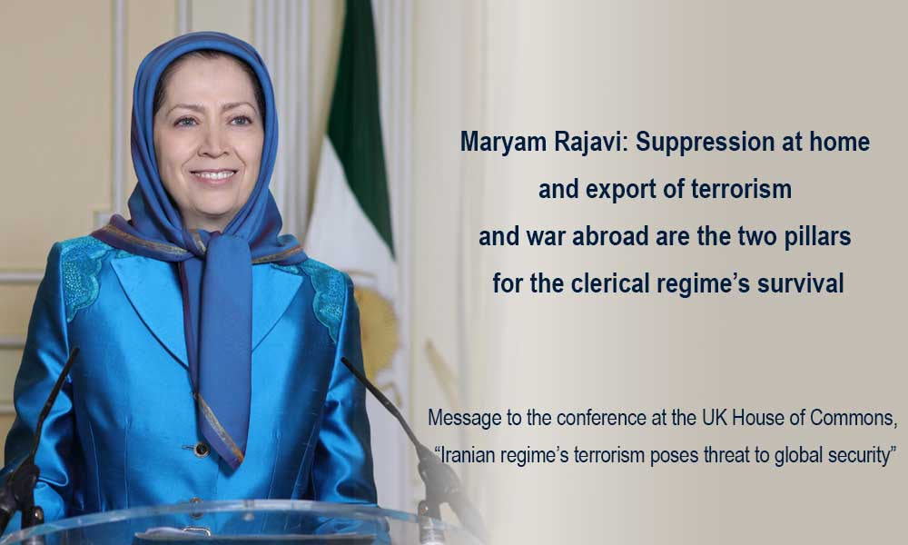 Maryam Rajavi: Suppression at home and export of terrorism and war abroad are the two pillars for the clerical regime's survival