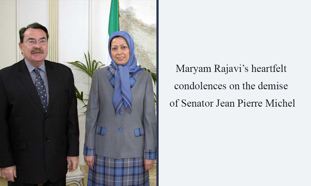 Maryam Rajavi's heartfelt condolences on the demise of Senator Jean Pierre Michel