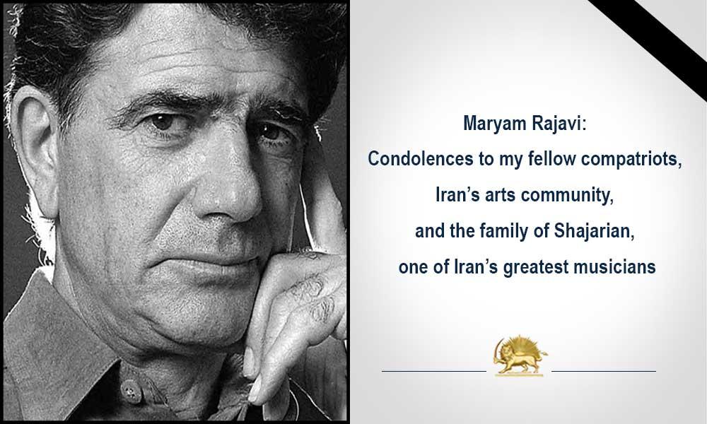 Maryam Rajavi: Condolences to my fellow compatriots, Iran's arts community, and the family of Shajarian, one of Iran's greatest musicians