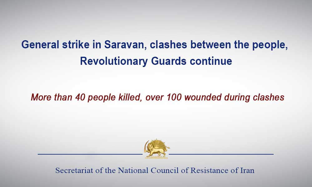 General strike in Saravan, clashes between the people, Revolutionary Guards continue