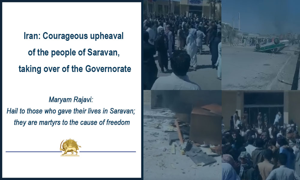 Iran: Courageous upheaval of the people of Saravan, taking over of the Governorate