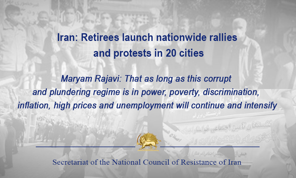 Iran: Retirees launch nationwide rallies and protests in 20 cities
