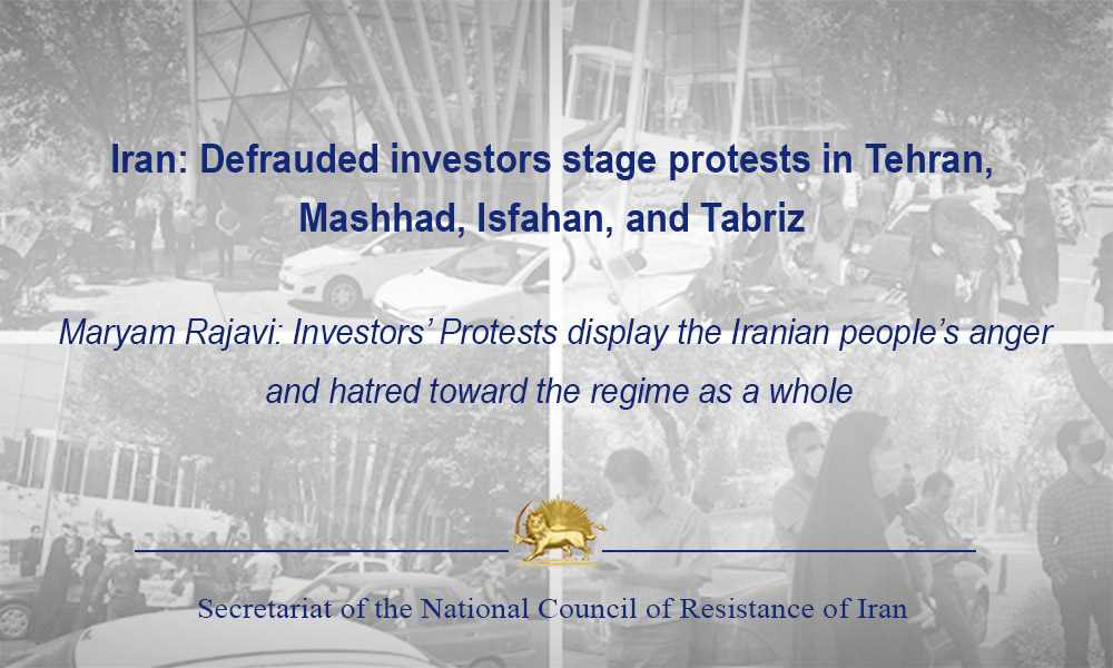 Iran: Defrauded investors stage protests in Tehran, Mashhad, Isfahan, and Tabriz