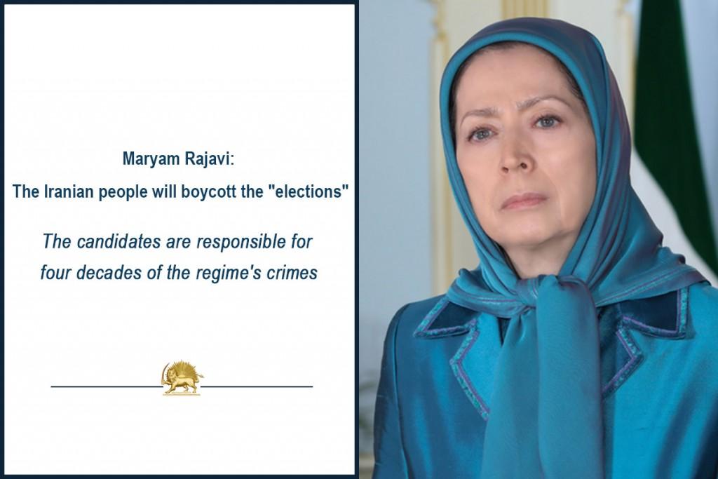"Maryam Rajavi: The Iranian people will boycott the ""elections"""