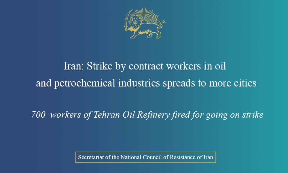 Iran: Strike by contract workers in oil and petrochemical industries spreads to more cities