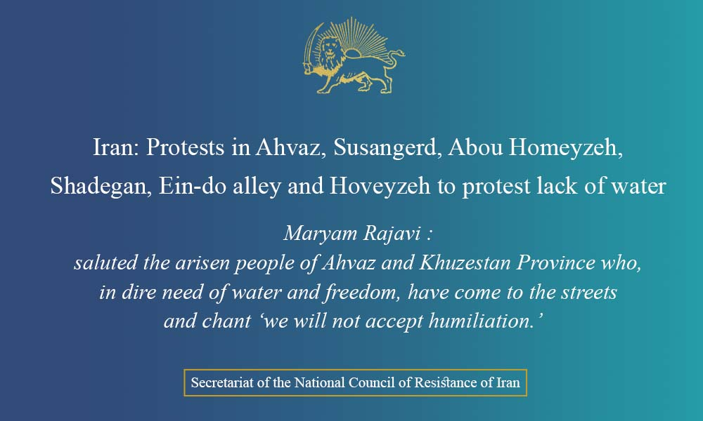 Iran: Protests in Ahvaz, Susangerd, Abou Homeyzeh, Shadegan, Ein-do alley and Hoveyzeh to protest lack of water