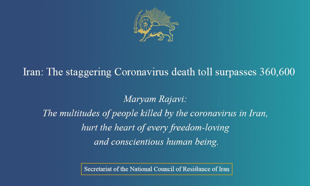 Iran: The staggering Coronavirus death toll surpasses 360,600