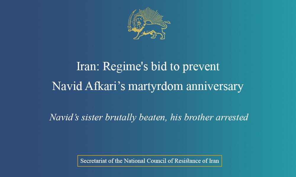 Iran: Regime's bid to prevent Navid Afkari's martyrdom anniversary