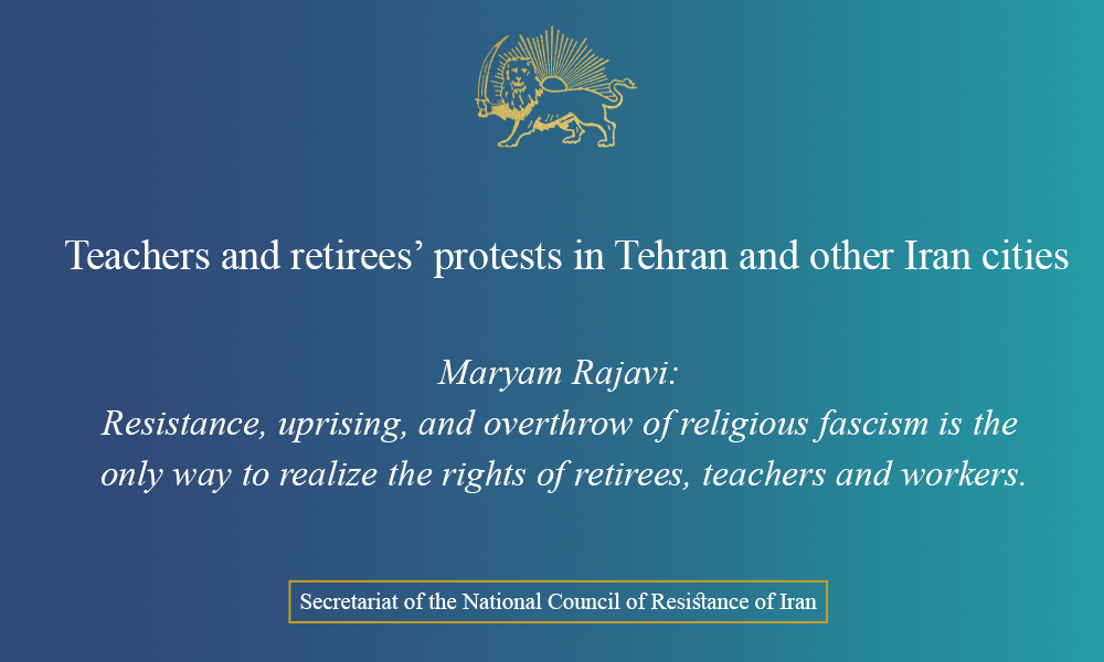 Teachers and retirees' protests in Tehran and other Iran cities