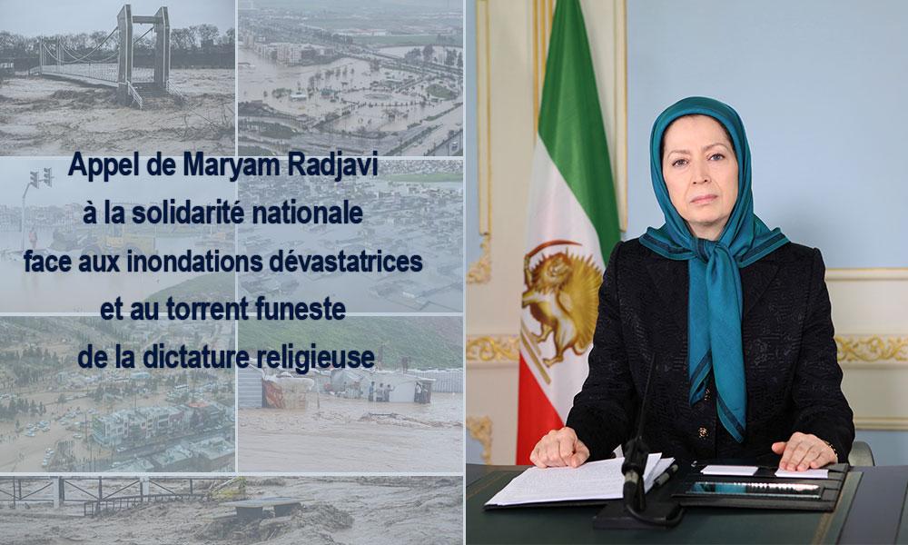 Appel de Maryam Radjavi à la solidarité nationale face aux inondations dévastatrices et au torrent f