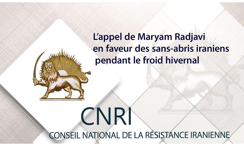 L'appel de Maryam Radjavi en faveur des sans-abris iraniens pendant le froid hivernal