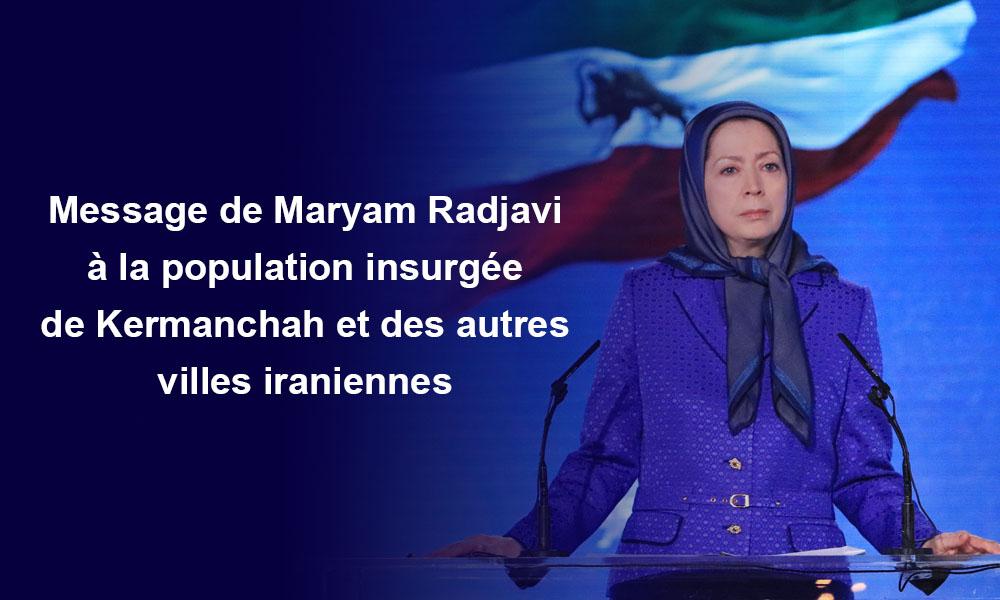Message de Maryam Radjavi à la population insurgée de Kermanchah et des autres villes iraniennes