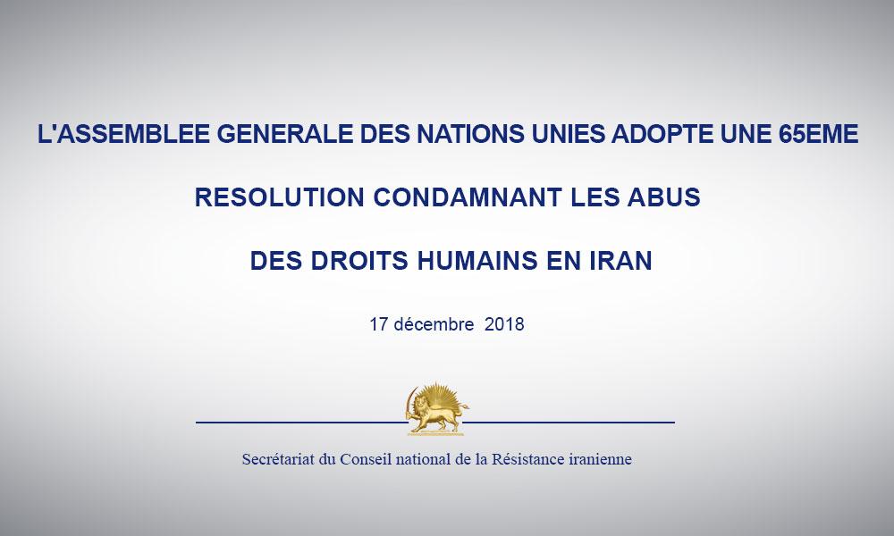 L'ASSEMBLEE GENERALE DES NATIONS UNIES ADOPTE UNE 65EME RESOLUTION CONDAMNANT LES ABUS DES DROITS HUMAINS EN IRAN