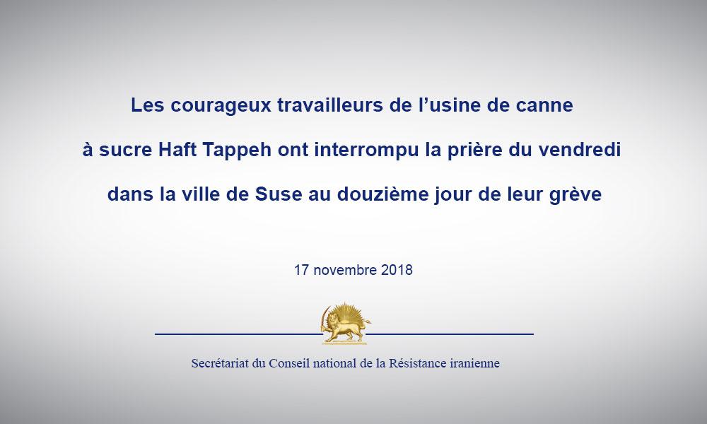Les courageux travailleurs de l'usine de canne à sucre Haft Tappeh ont interrompu la prière du vendr