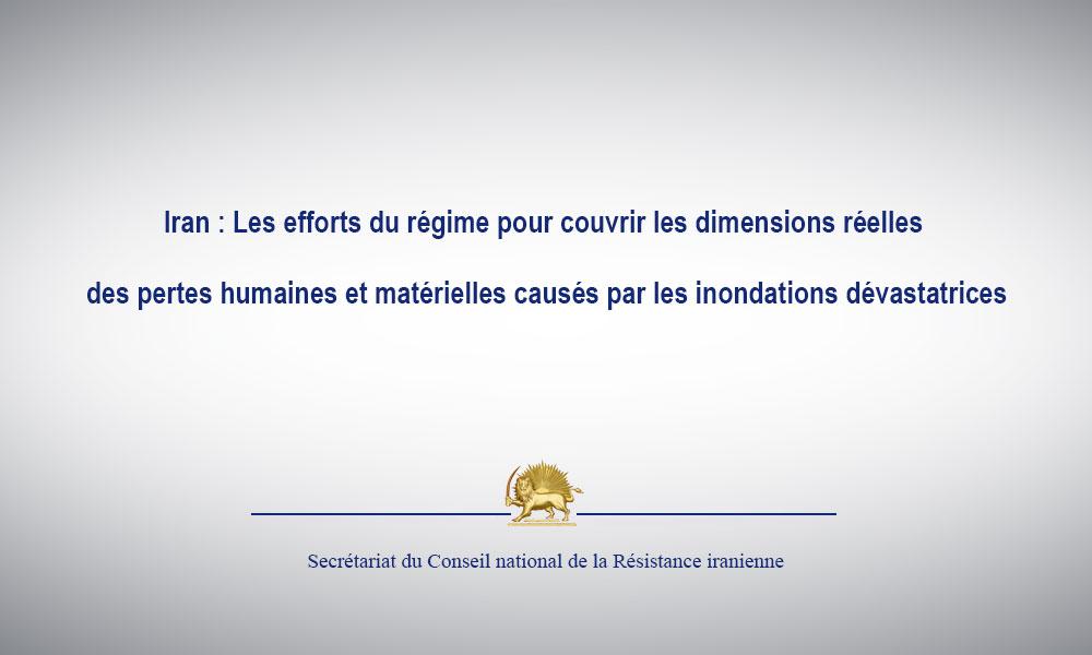 Iran : Les efforts du régime pour couvrir les dimensions réelles des pertes humaines et matérielles
