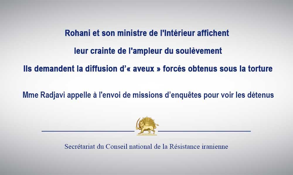 Rohani et son ministre de l'Intérieur affichent leur crainte de l'ampleur du soulèvement Ils demande