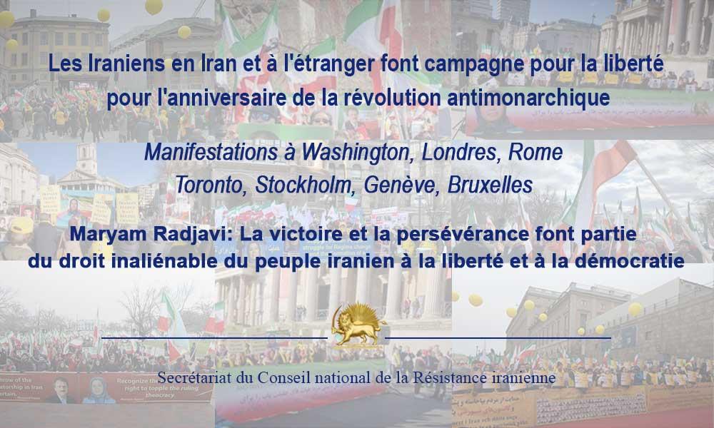 Les Iraniens en Iran et à l'étranger font campagne pour la liberté pour l'anniversaire de la révolut