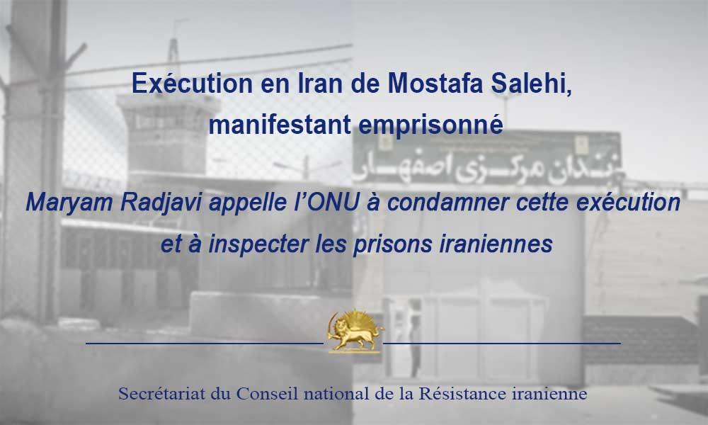 Exécution en Iran de Mostafa Salehi, manifestant emprisonné