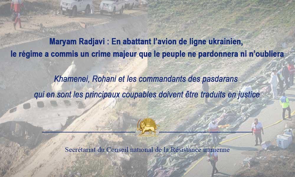 Maryam Radjavi : En abattant l'avion de ligne ukrainien, le régime a commis un crime majeur que le p