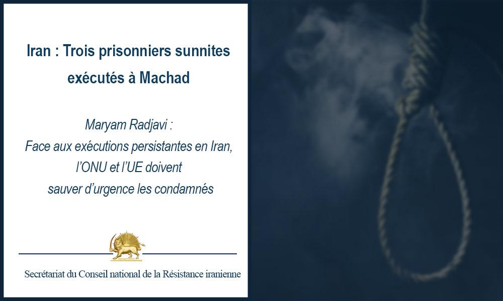 Iran : Trois prisonniers sunnites exécutés à Machad