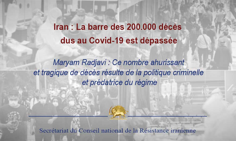 Iran : La barre des 200.000 décès dus au Covid-19 est dépassée