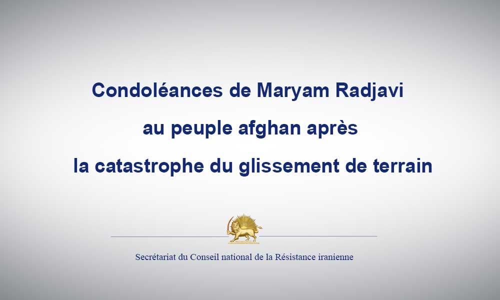 Condoléances de Maryam Radjavi au peuple afghan après la catastrophe du glissement de terrain