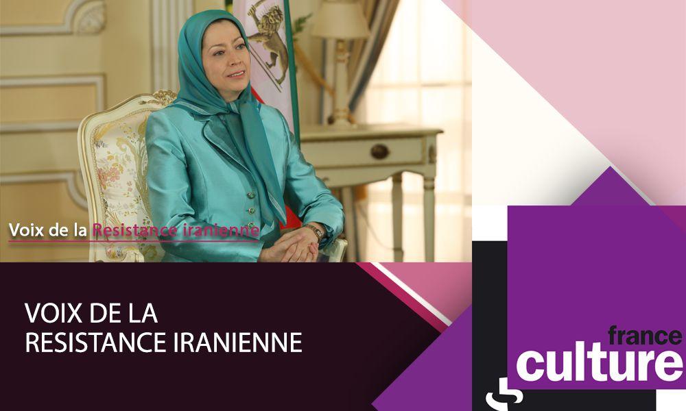 Maryam Radjavi sur France Culture dans « Voix de la Résistance iranienne »